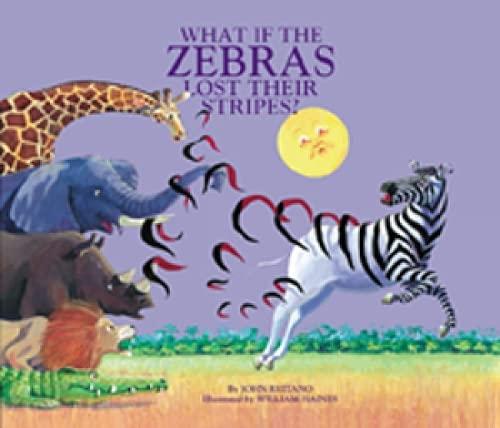 What If the Zebras Lost Their Stripes?: John Reitano