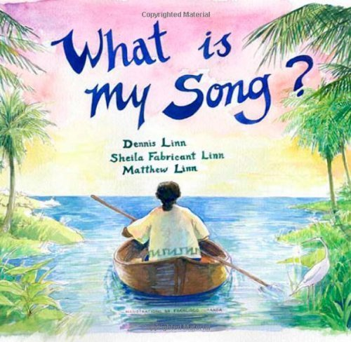 What Is My Song?: Dennis Linn, Sheila