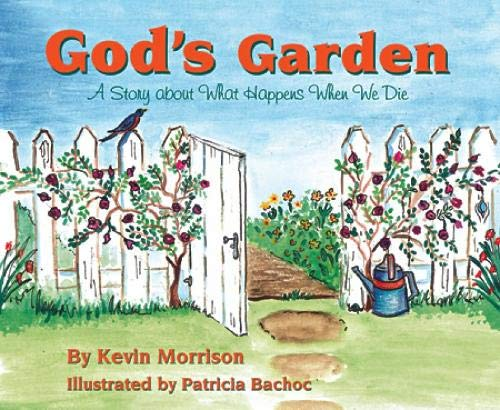 9780809167418: God's Garden: A Story About What Happens When We Die