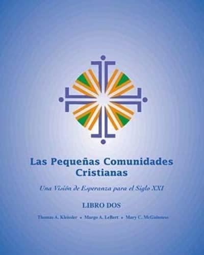 9780809196142: Las Pequeñas Comunidades Cristianas (Revisado y Actualizado) (Small Christian Communities [Revised and Updated]), Libro Dos: Una Visión de Esperanza para el Siglo XXI