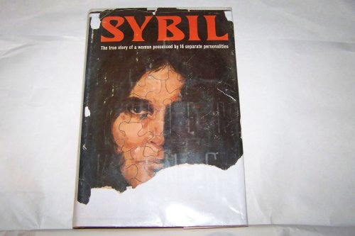9780809200016: Sybil: The true story of a woman possessed by 16 separate personalities