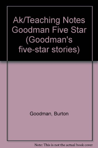 9780809203703: Ak/Teaching Notes Goodman Five Star