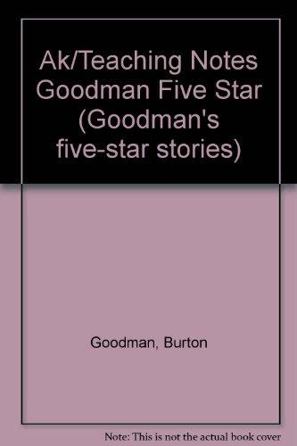 9780809203703: Ak/Teaching Notes Goodman Five Star (Goodman's five-star stories)