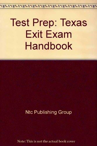 Test Prep: Texas Exit Exam Handbook: Ntc Publishing Group