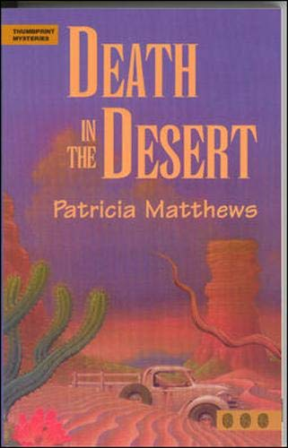 Death in the Desert (Thumbprint Mysteries Series): Patricia Matthews