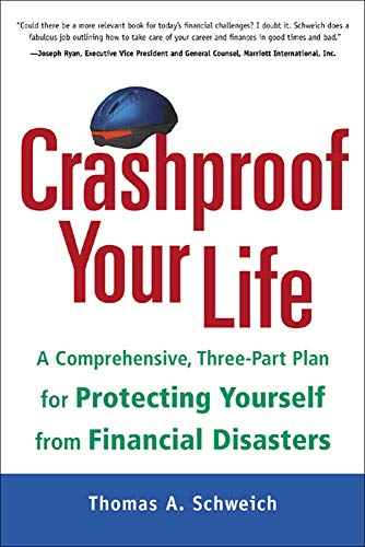 9780809222261: Crashproof Your Life: A Comprehensive, Three-Part Plan for Protecting Yourself from Financial Disasters