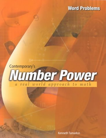 Contemporary's Number Power 6: Real World Approach to Math : Word Problems (The number power series) (0809223783) by Contemporary