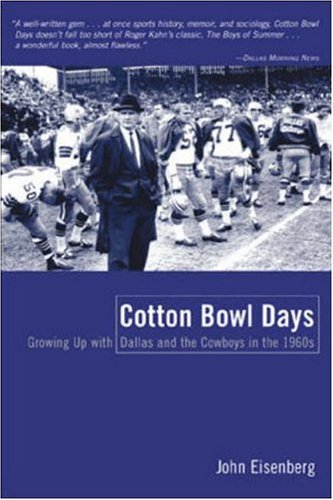 9780809223930: Cotton Bowl Days: Growing Up with Dallas and the Cowboys in the 1960s