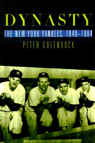 Dynasty : The New York Yankees 1949-1964