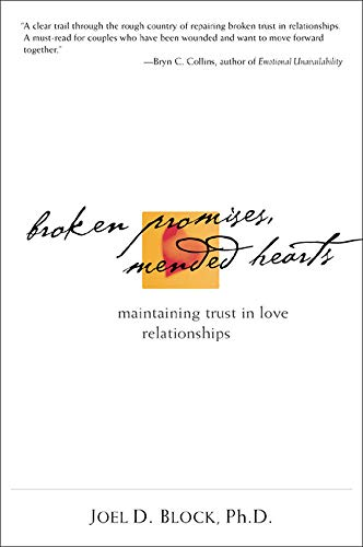 9780809223985: Broken Promises, Mended Hearts: Maintaining Trust in Love Relationships