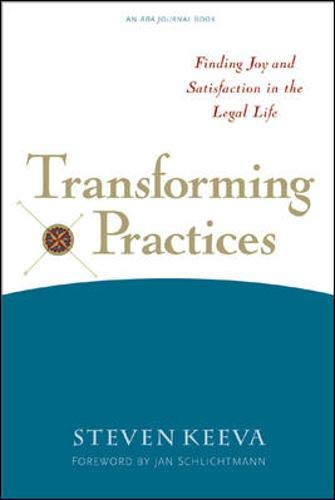 9780809225088: Transforming Practices: Finding Joy and Satisfaction in the Legal Life