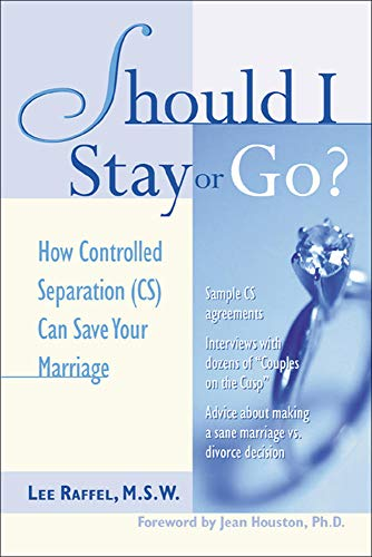 Should I Stay Or Go? : How: Lee Raffel M.S.W.