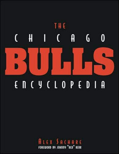 9780809225156: The Chicago Bulls Encyclopedia