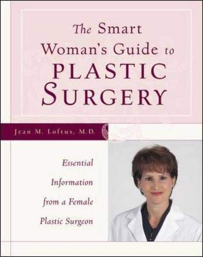 9780809225835: The Smart Woman's Guide to Plastic Surgery : Essential Information from a Female Plastic Surgeon