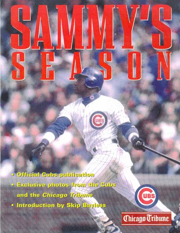 Sammy's Season: Introduction by Skip Bayless: Albritton, Christine