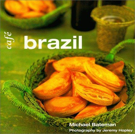 9780809225941: Cafe Brazil (Conran Octopus Cookbook Series, 3)