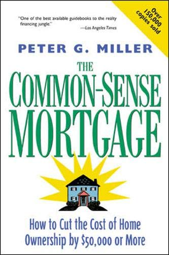 9780809226016: The Common-Sense Mortgage : How to Cut the Cost of Home Ownership by $50,000 or More