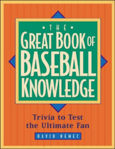 9780809226597: The Great Book of Baseball Knowledge: The Ultimate Test for the Ultimate Fan