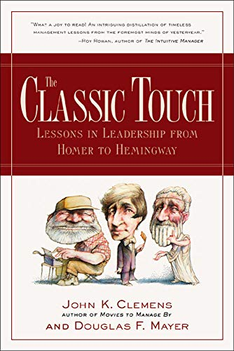 The Classic Touch : Lessons in Leadership: John Clemens, Douglas