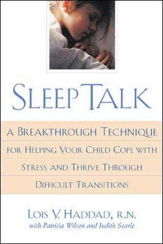 Sleep Talk: Lois V. Haddad;