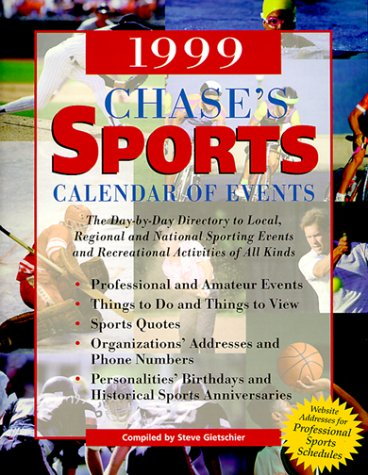 1999 Chase's Sports Calendar of Events (Annual): Steve Gietschier