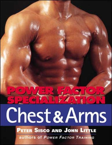 9780809228294: Power Factor Specialization: Chest & Arms