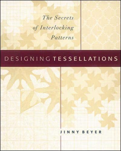 9780809228669: Designing Tessellations: The Secrets of Interlocking Patterns (QuiltDigest Press)