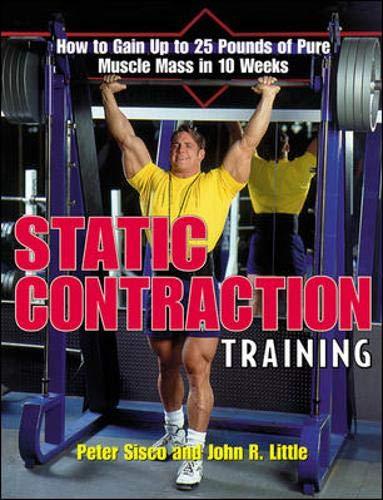 Static Contraction Training: Peter Sisco,John Little