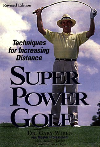 9780809229192: Super-Power Golf: Techniques for Increasing Distance
