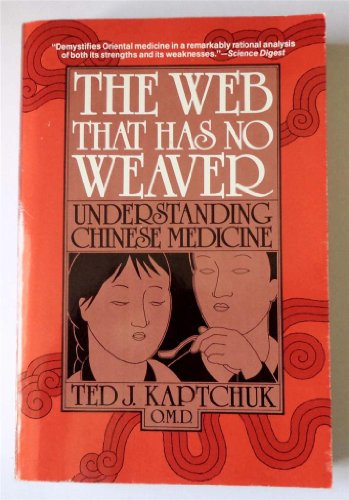 The Web That Has No Weaver: Ted J. Kaptchuk