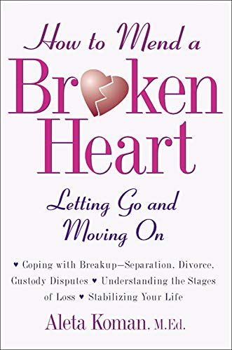 9780809229499: How to Mend a Broken Heart: Letting Go and Moving On