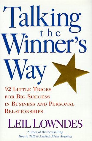 9780809229819: Talking the Winner's Way: 92 Little Tricks for Big Success in Business and Personal Relationships