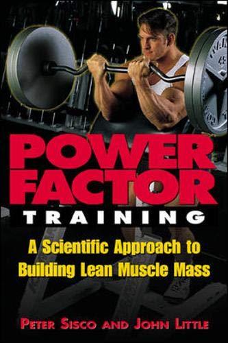 Power Factor Training : A Scientific Approach: Sisco, Peter, Little,