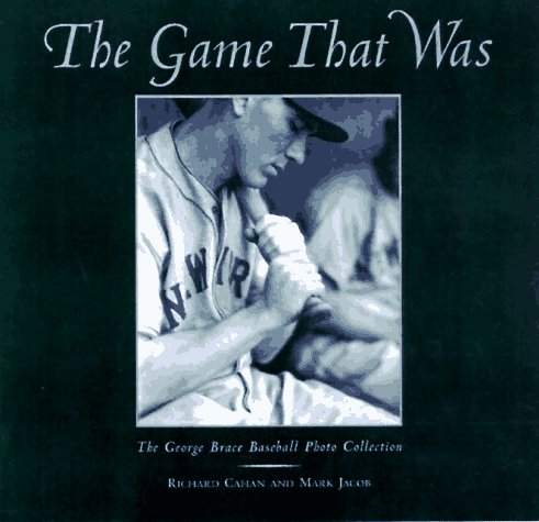9780809230730: The Game That Was: The George Brace Baseball Photo Collection