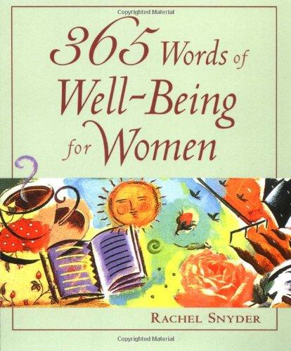 365 Words of Well-Being for Women: Rachel Snyder