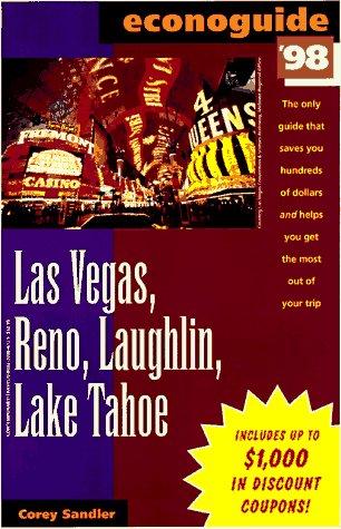 Econoguide 1998 - Las Vegas, Reno, Laughlin, Lake Tahoe (1998 Edition): Sandler, Corey