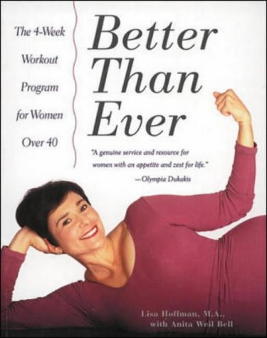 9780809231232: Better Than Ever: 4 Week Workout Program for Women Over 40