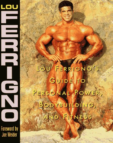 9780809231256: Lou Ferrigno's Guide to Personal Power, Bodybuilding, and Fitness