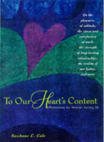 9780809231461: To Our Heart's Content: Meditations for Women Turning 50