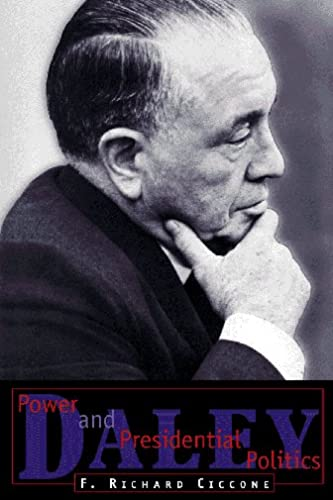 9780809231515: Daley: Power and Presidential Politics