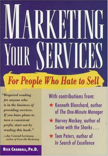 9780809231577: Marketing Your Services : For People Who Hate to Sell