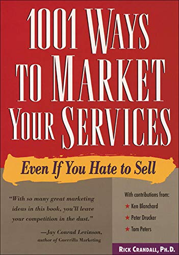 9780809231584: 1001 Ways to Market Your Services: Even If You Hate to Sell