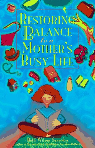 Restoring Balance to a Mother's Busy Life: Beth Wilson
