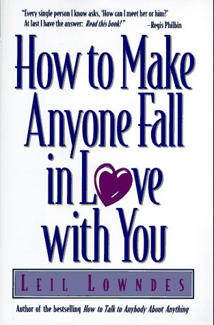 9780809232116: How to Make Anyone Fall in Love With You