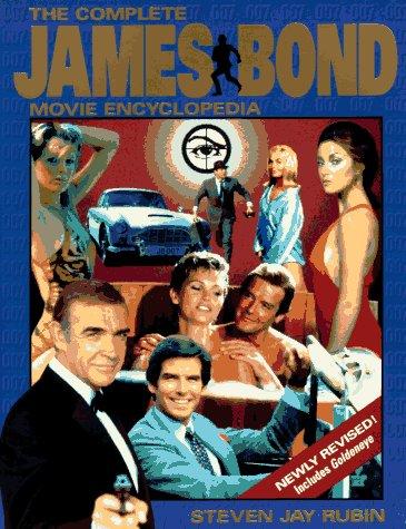 9780809232680: The Complete James Bond Movie Encyclopedia