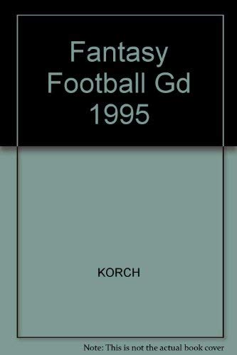 9780809234257: The Fantasy Football Guide 1995