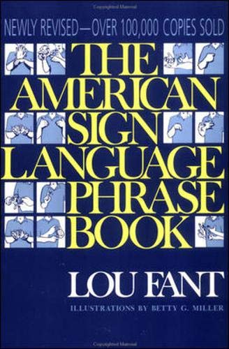9780809235001: The American Sign Language Phrase Book
