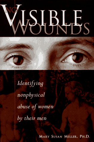 9780809235469: No Visible Wounds: Identifying Nonphysical Abuse of Women by Their Men