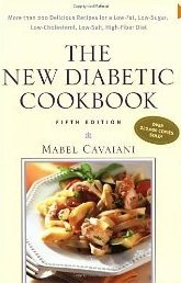 9780809235476: The New Diabetic Cookbook: More Than 200 Delicious Recipes for a Low-Fat, Low-Sugar, Low-Cholesterol, Low-Salt, High-Fiber Diet