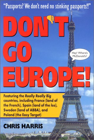 9780809236596: Don't Go Europe!